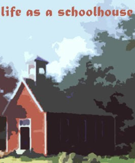 Life as a Schoolhouse