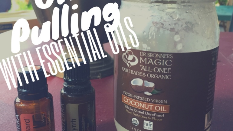Oil Pulling with Essential Oils